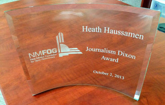 Heath Haussamen's 2013 Dixon Award, given by the N.M. Foundation for Open Government.