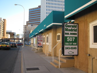 Pictured are the Madrid family's bail bond businesses along 5th Street in downtown Albuquerque, a few blocks from the city's state and county courthouses.